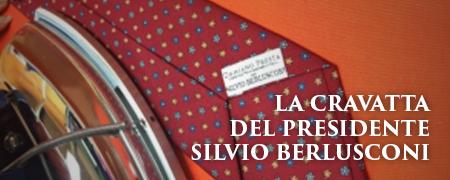 LA CRAVATTA DEL PRESIDENTE SILVIO BERLUSCONI